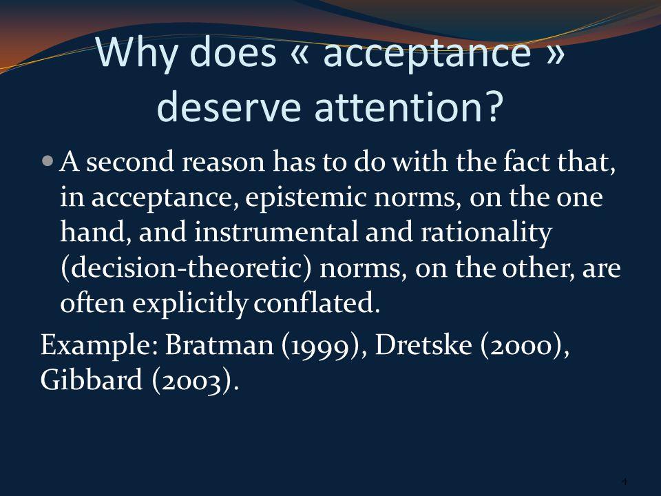 Why strategic acceptance .