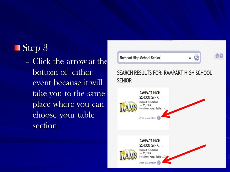 Step 3 –Click the arrow at the bottom of either event because it will take you to the same place where you can choose your table section