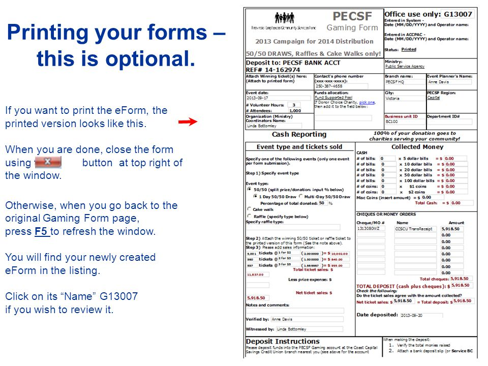 Contact us if you have any entry errors in eForms by email to PECSF@gov.bc.ca PECSF@gov.bc.ca Use a new eForm for every event.