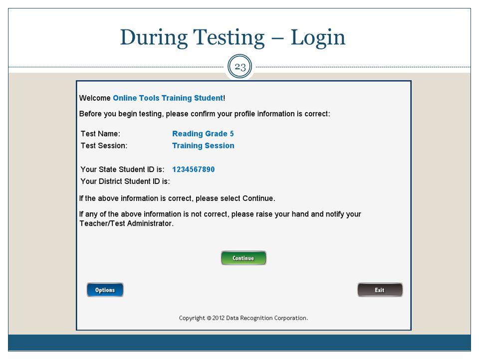During Testing – Login 23