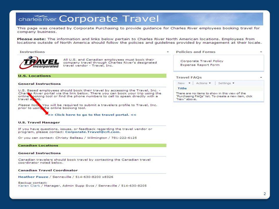 3 Corporate Travel Portal Travel Inc.provides CRL a Corporate Travel Portal.