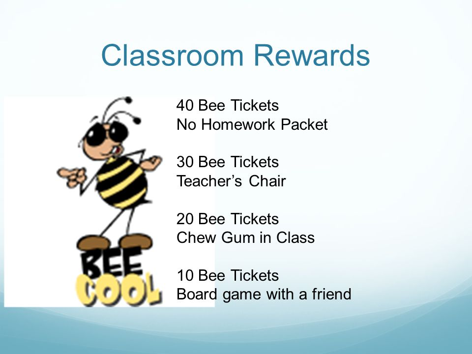Classroom Rewards 40 Bee Tickets No Homework Packet 30 Bee Tickets Teachers Chair 20 Bee Tickets Chew Gum in Class 10 Bee Tickets Board game with a friend