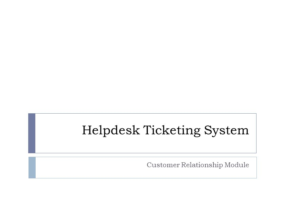 Helpdesk Ticketing System Customer Relationship Module