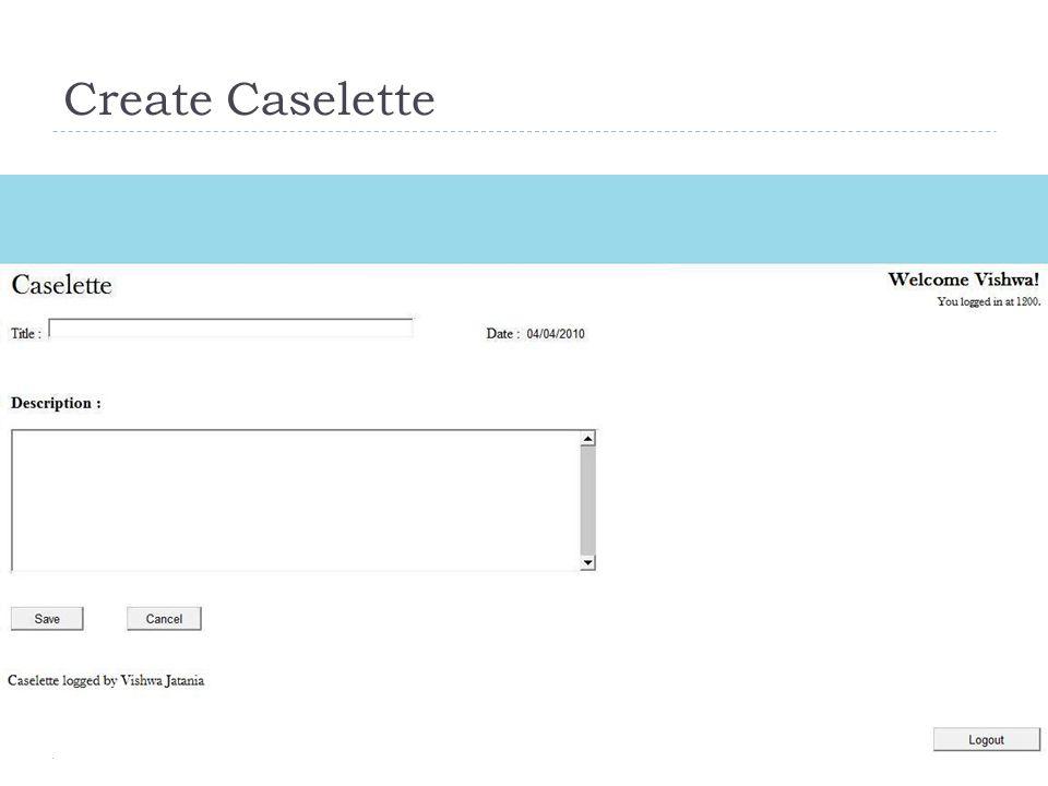 Create Caselette