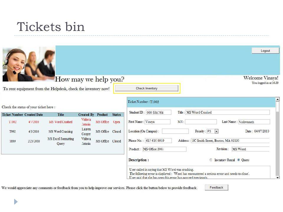 Tickets bin