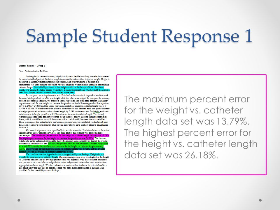 Sample Student Response 1 The maximum percent error for the weight vs.