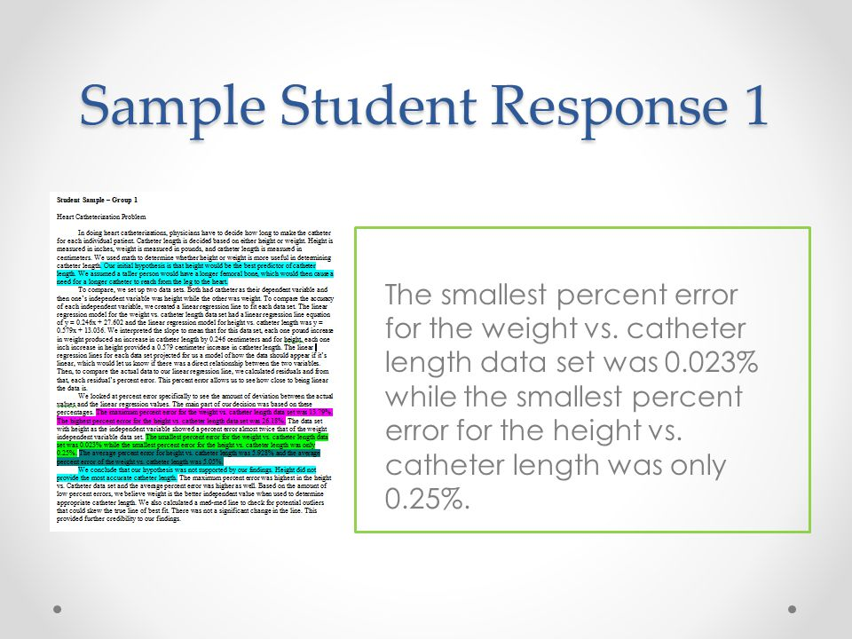 Sample Student Response 1 The smallest percent error for the weight vs.