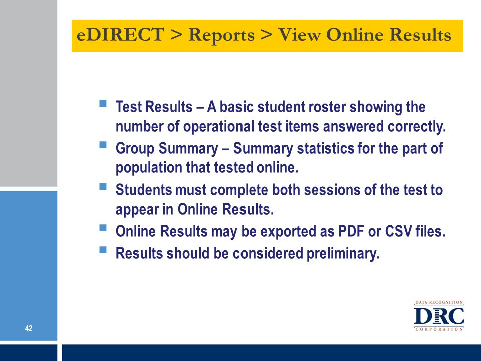 Test Results – A basic student roster showing the number of operational test items answered correctly.