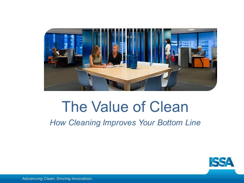 www.aics.com The Value of Clean How Cleaning Improves Your Bottom Line