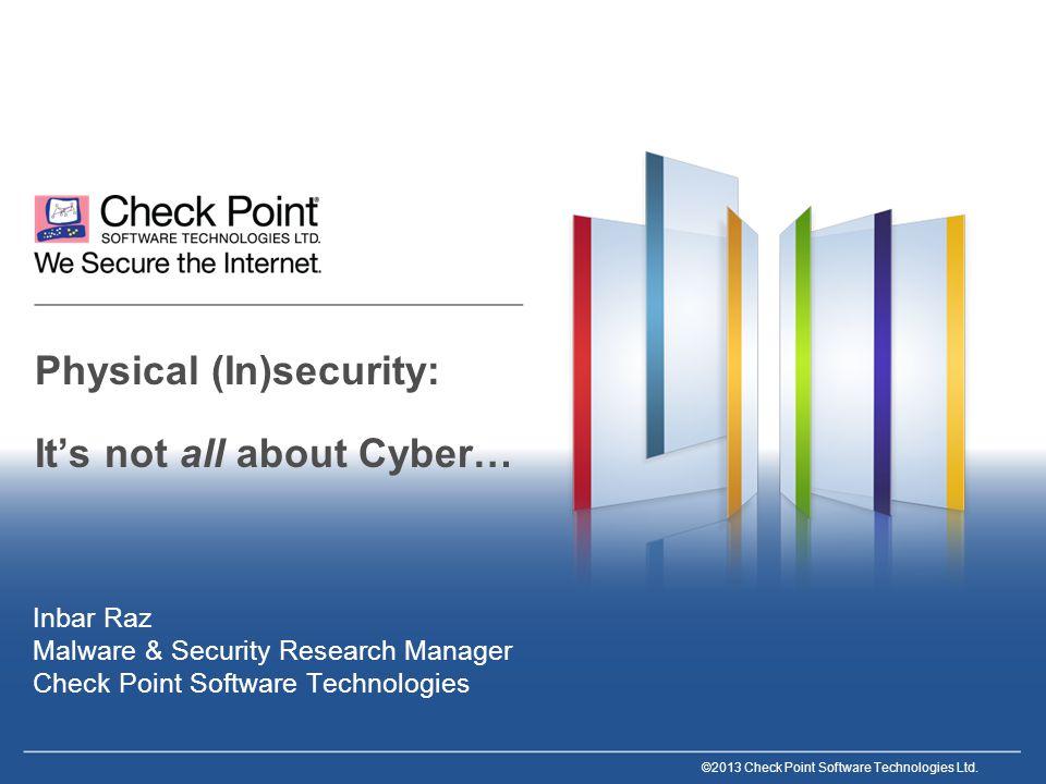 12©2013 Check Point Software Technologies Ltd.