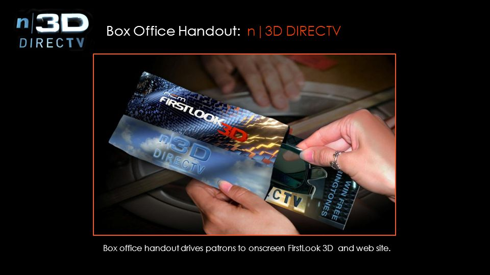 Patrons exit the movie and place their 3D glasses in n|3D DIRECTV branded bin. Recycle: n3D DIRECTV
