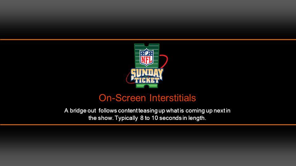 CA: FirstLook tiles curtain world. Interstitials: NFL Sunday Ticket