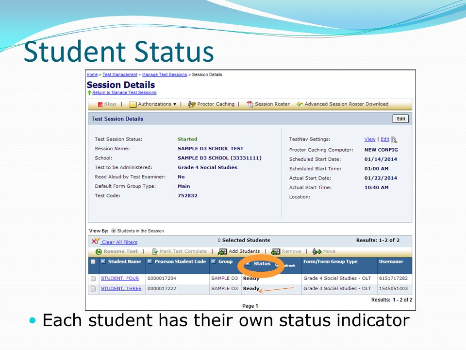 Student Status Each student has their own status indicator
