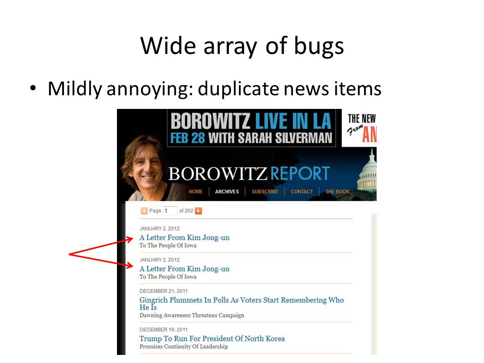 Wide array of bugs Mildly annoying: duplicate news items