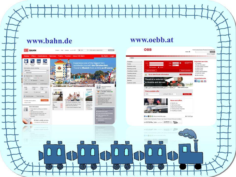 www.bahn.de www.oebb.at
