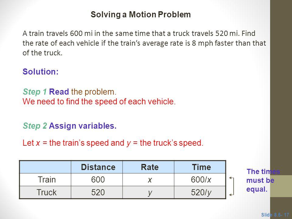 A train travels 600 mi in the same time that a truck travels 520 mi.