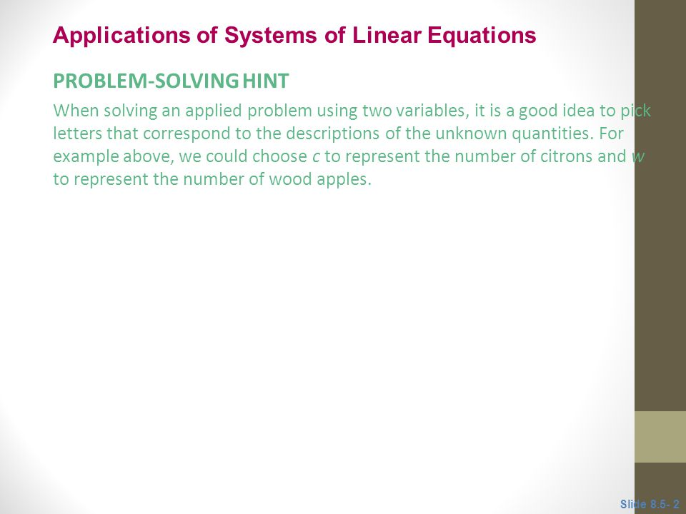 Applications and problem solving