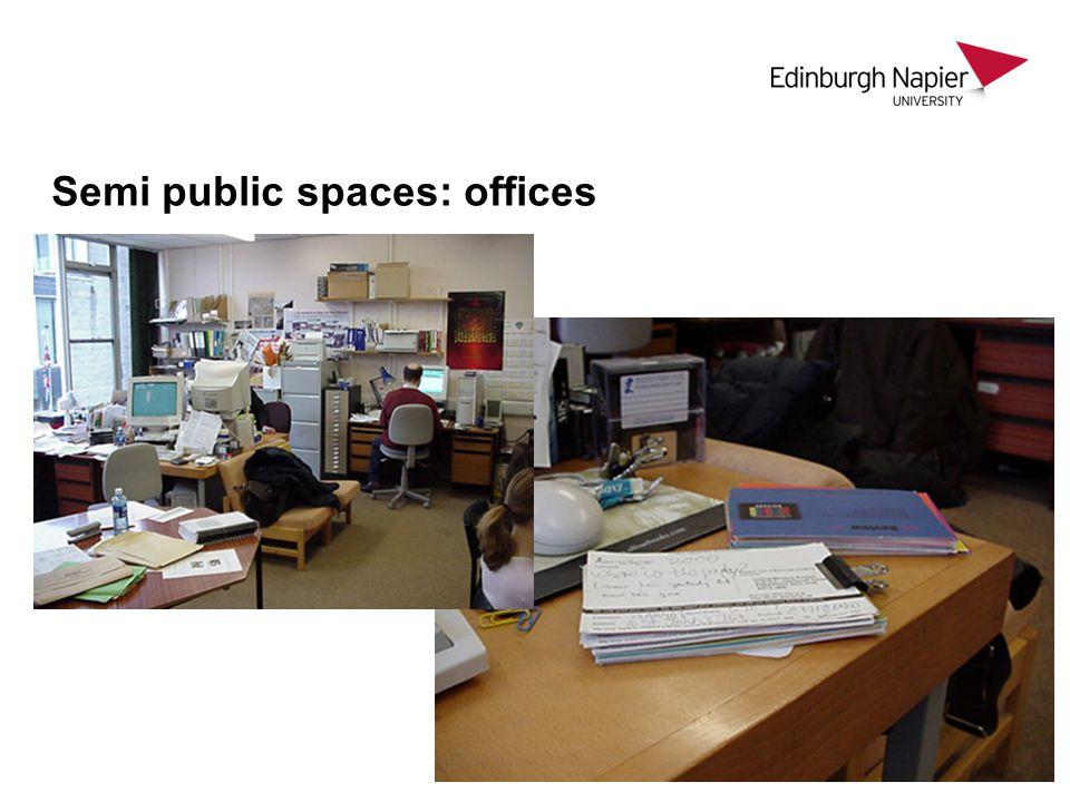Semi public spaces: offices