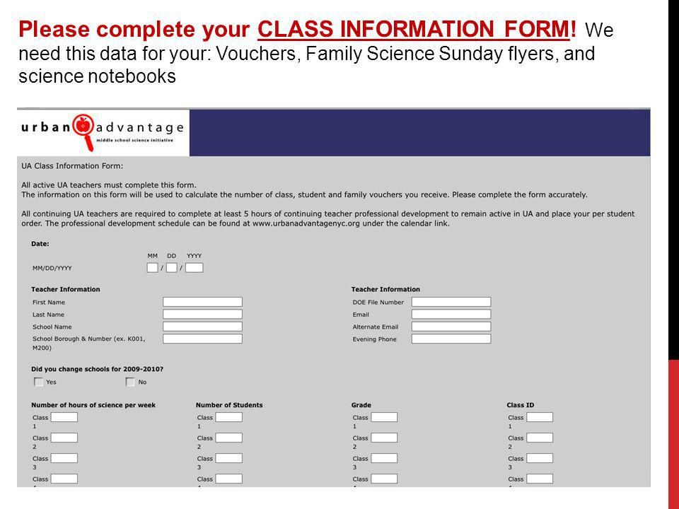 Please complete your CLASS INFORMATION FORM.