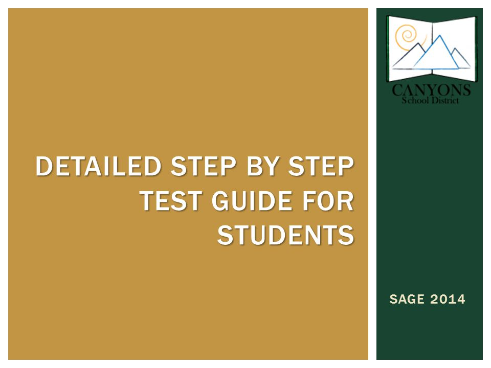 SAGE 2014 DETAILED STEP BY STEP TEST GUIDE FOR STUDENTS