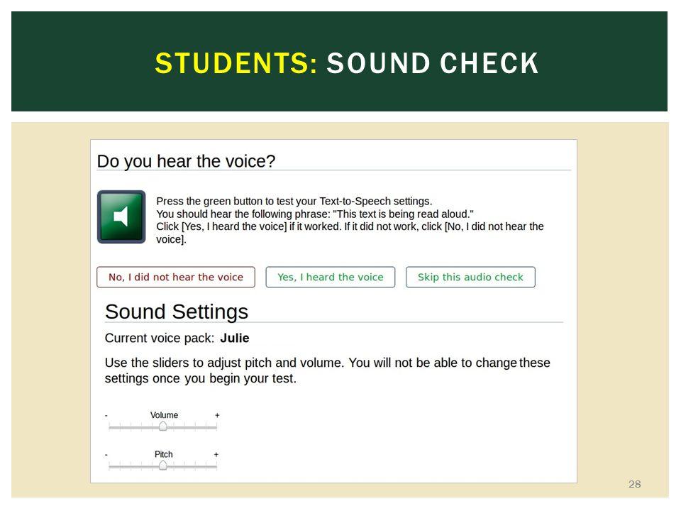 STUDENTS: SOUND CHECK 28