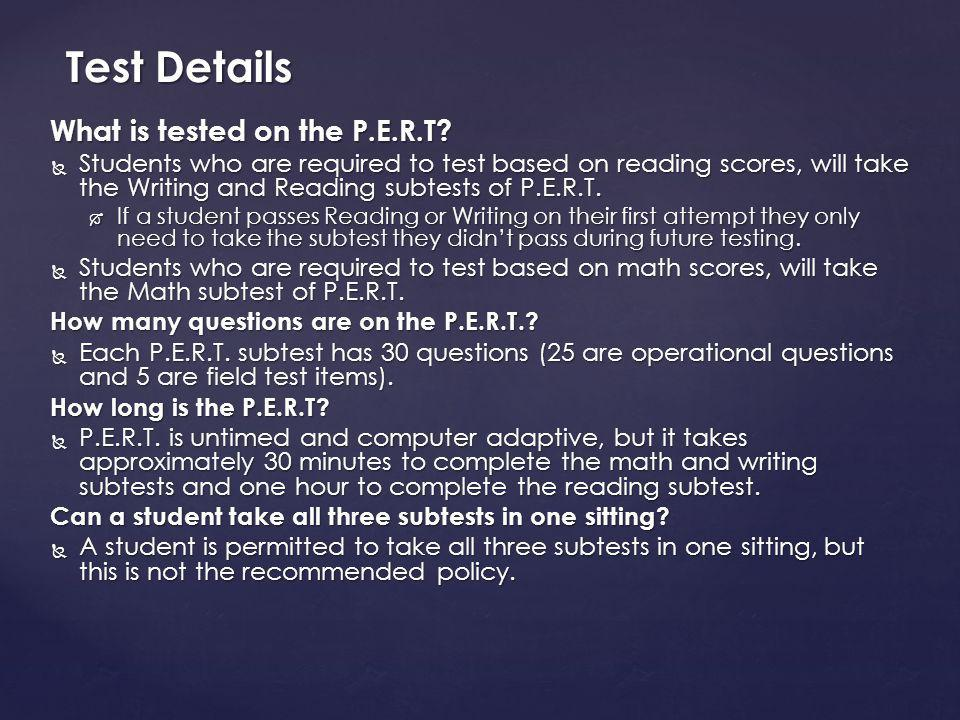 What is tested on the P.E.R.T.