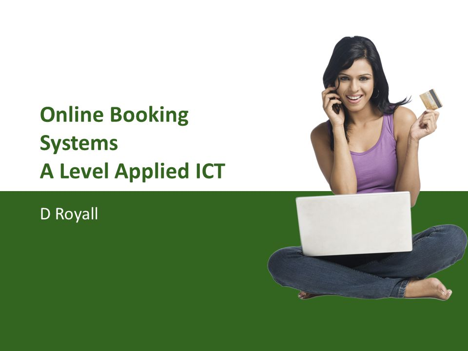 Online Booking Systems A Level Applied ICT D Royall