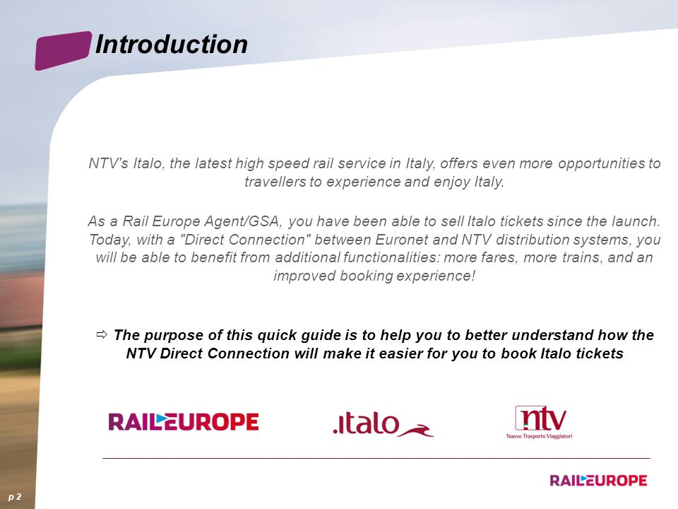 NTV's Italo, the latest high speed rail service in Italy, offers even more opportunities to travellers to experience and enjoy Italy. As a Rail Europe