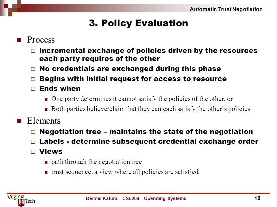 Automatic Trust Negotiation 3.
