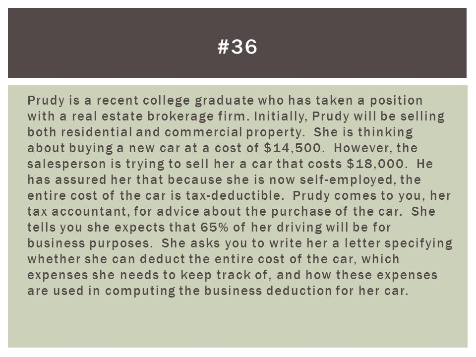 Prudy is a recent college graduate who has taken a position with a real estate brokerage firm. Initially, Prudy will be selling both residential and c