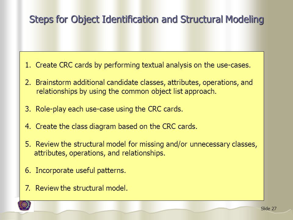 Slide 27 Steps for Object Identification and Structural Modeling 1.