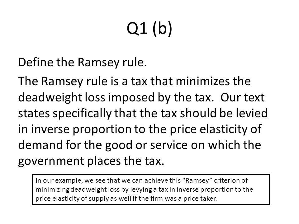 Q1 (b) Define the Ramsey rule.