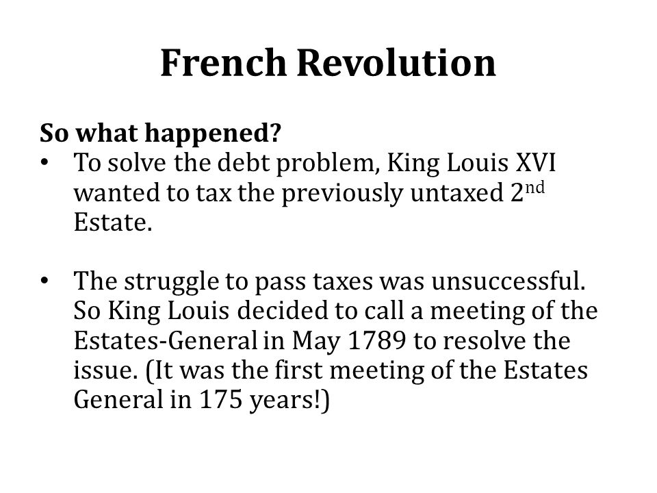 French Revolution So what happened.
