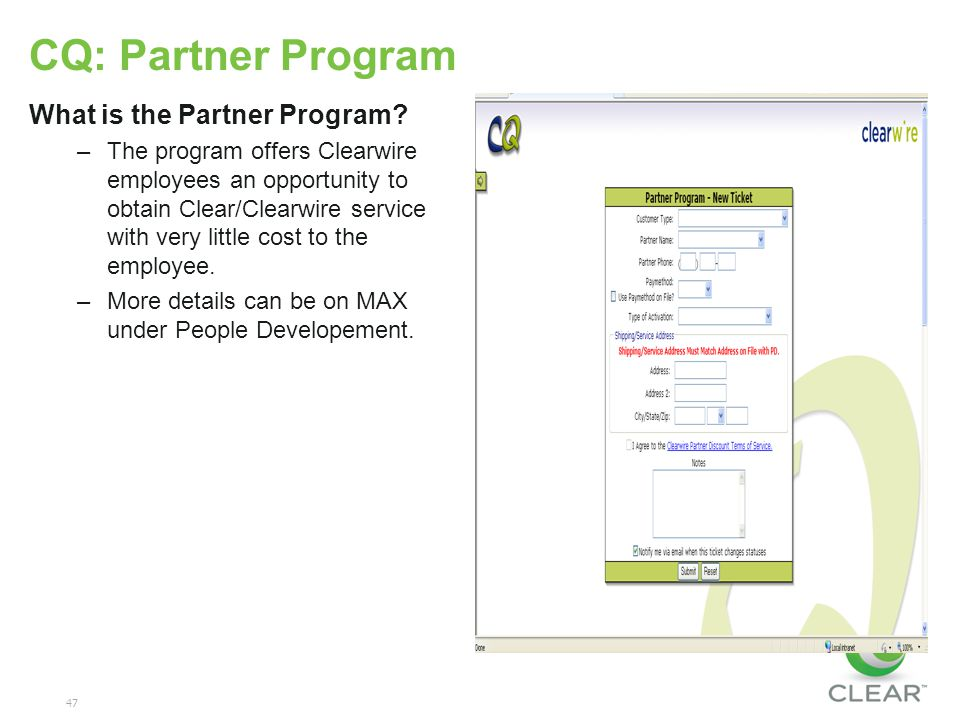 47 CQ: Partner Program What is the Partner Program.