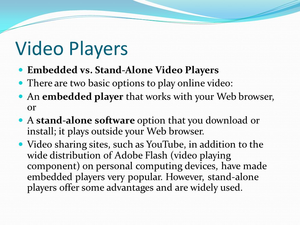 Video Players Embedded vs.