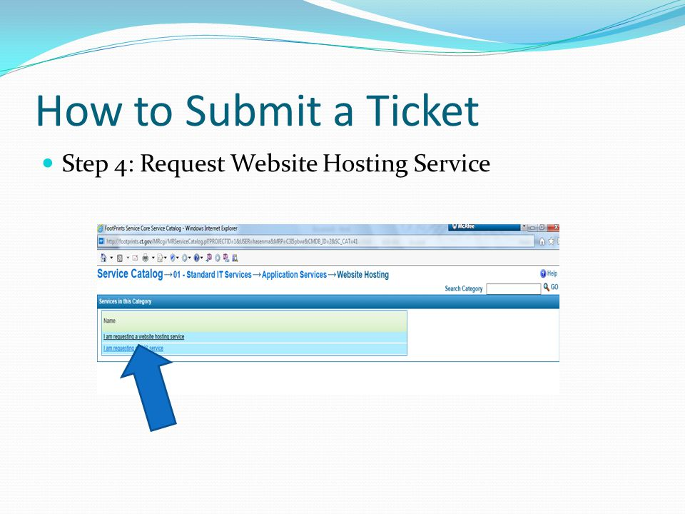 How to Submit a Ticket Step 4: Request Website Hosting Service