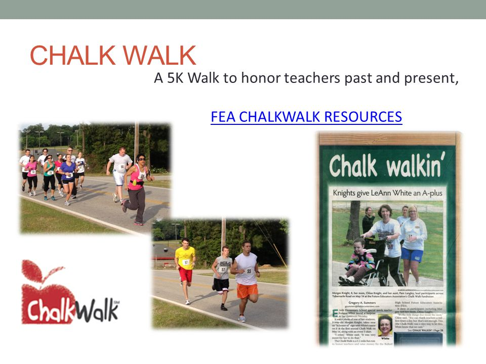 CHALK WALK A 5K Walk to honor teachers past and present, FEA CHALKWALK RESOURCES
