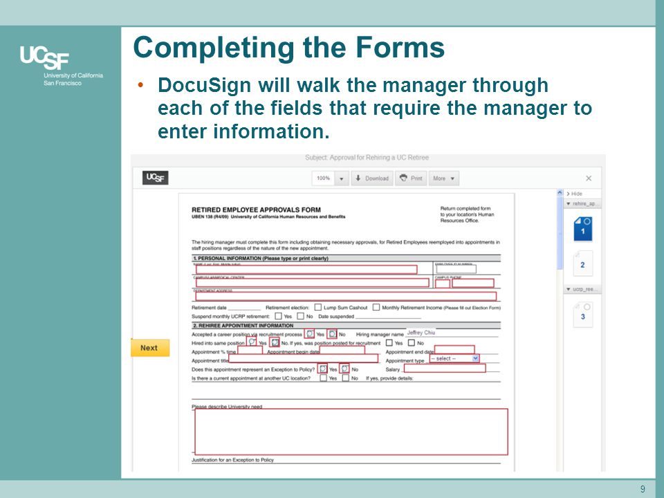 Completing the Forms DocuSign will walk the manager through each of the fields that require the manager to enter information. 9