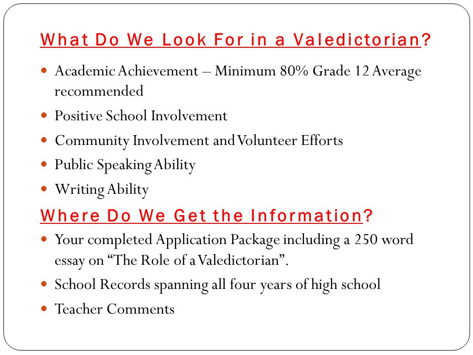 What Do We Look For in a Valedictorian.