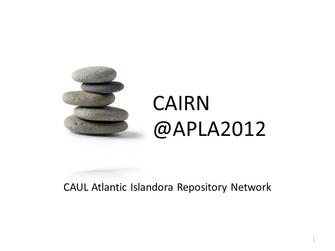 1 CAUL Atlantic Islandora Repository Network