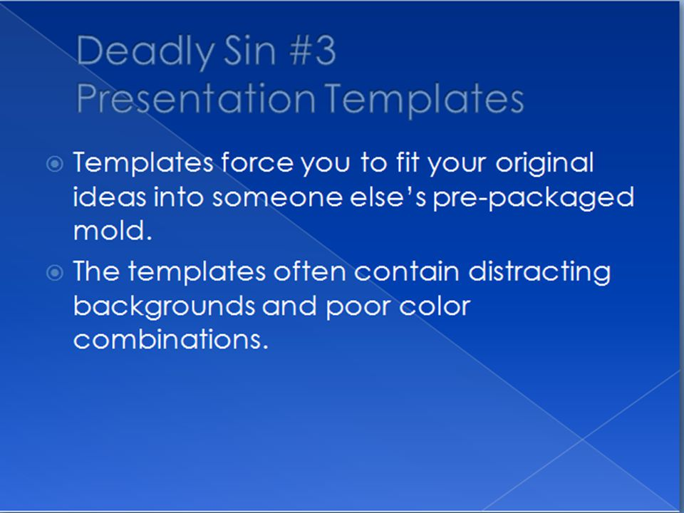 Deadly Sin #2 Standard Clipart The widely used clipart included with the Powerpoint program has become a visual cliché.