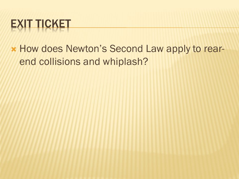 How does Newtons Second Law apply to rear- end collisions and whiplash