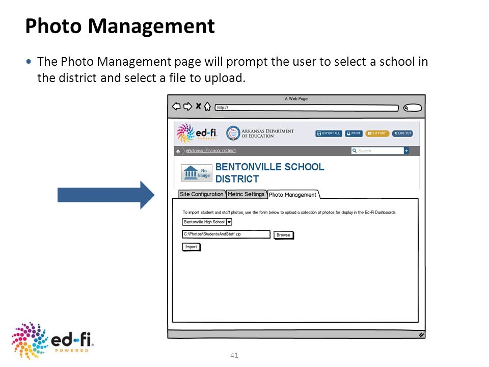 41 Photo Management The Photo Management page will prompt the user to select a school in the district and select a file to upload.