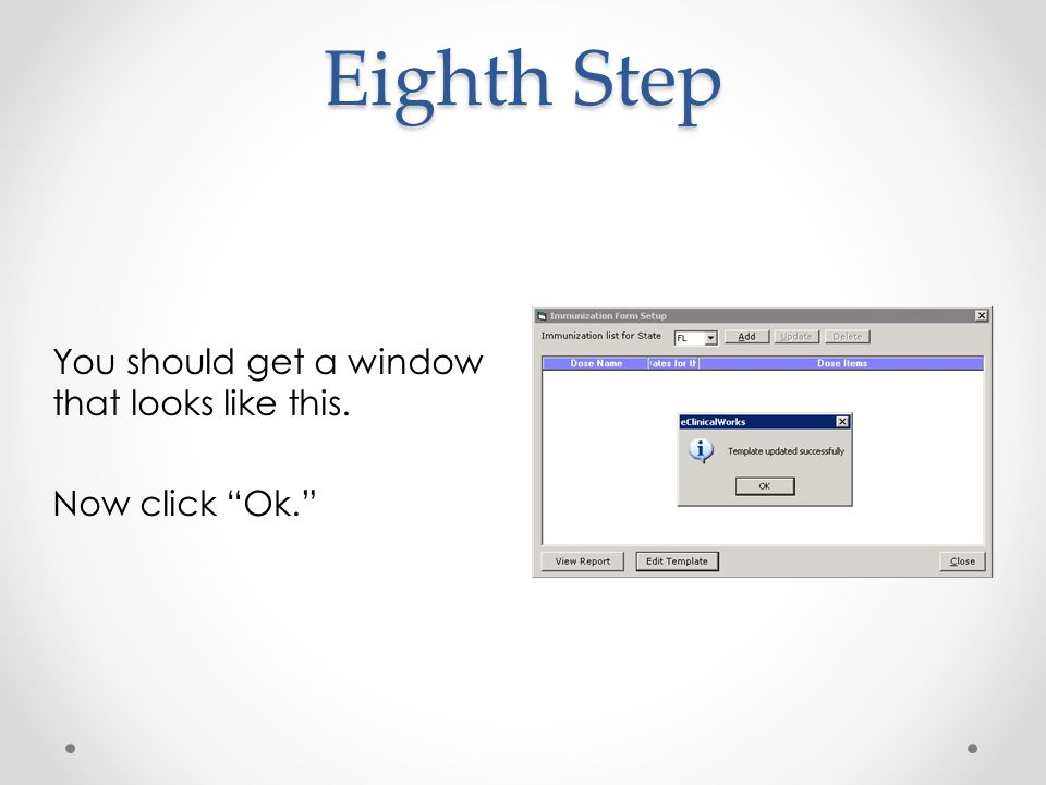 Eighth Step You should get a window that looks like this. Now click Ok.
