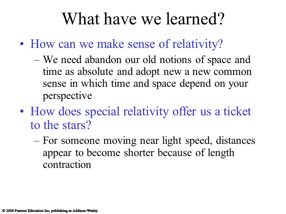 What have we learned. How can we make sense of relativity.
