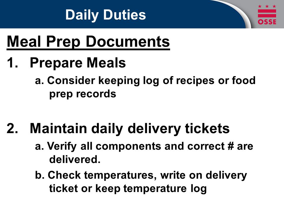 Daily Duties Meal Prep Documents 1.Prepare Meals a.