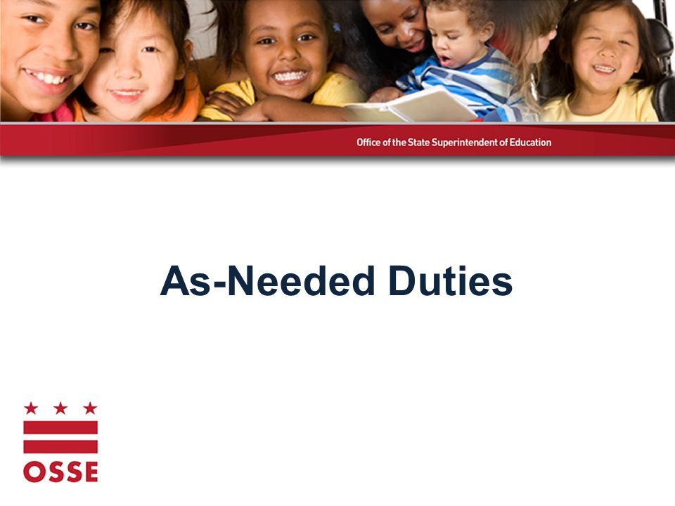 As-Needed Duties