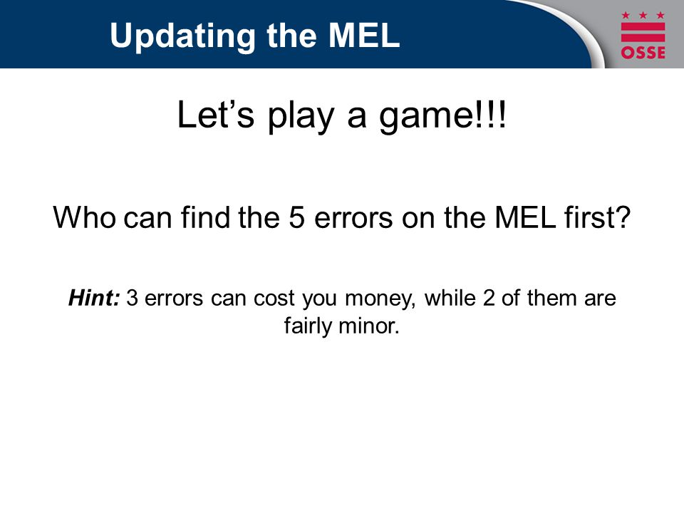Lets play a game!!. Who can find the 5 errors on the MEL first.
