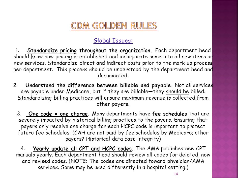 14 Global Issues: 1. Standardize pricing throughout the organization. Each department head should know how pricing is established and incorporate same