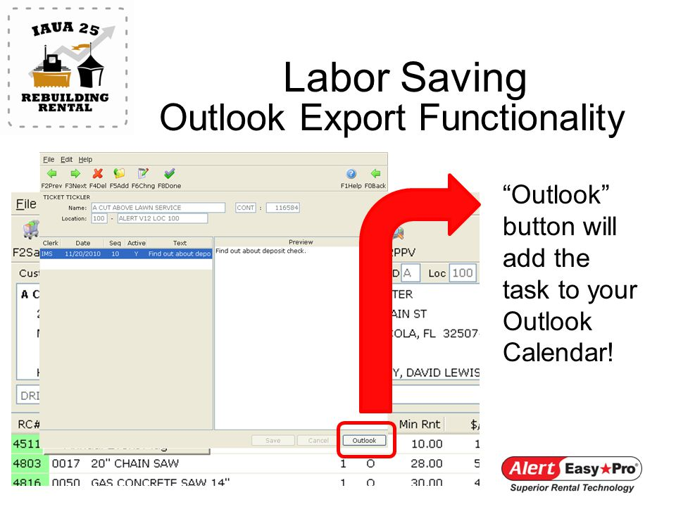 Labor Saving Outlook Export Functionality Outlook button will add the task to your Outlook Calendar!